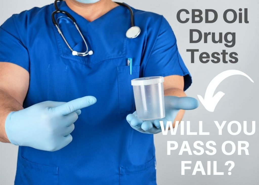 CBD Oil Drug Tests